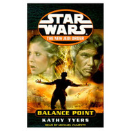 Balance Point Star Wars: The New Jedi Order Book 6 By Kathy Tyers And - EE711847