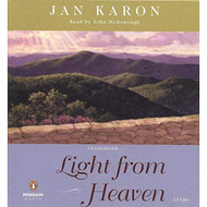 Light From Heaven Mitford By Jan Karon And John Mcdonough Reader On - EE712066