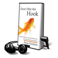 Don't Bite The Hook: Finding Freedom From Anger Resentment And Other - EE712223