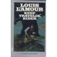 Keep Travelin Rider By Louis L'amour On Audio Cassette - EE712306