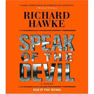 Speak Of The Devil: A Novel By Richard Hawke And Paul Michael Reader - EE712360