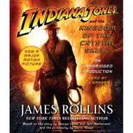 Indiana Jones And The Kingdom Of The Crystal Skull By James Rollins - EE712376