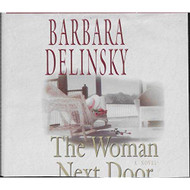 The Woman Next Door Chivers Sound Library By Barbara Delinsky And - EE712378