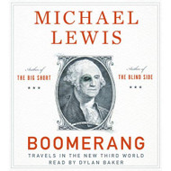 Boomerang: Travels In The New Third World By Michael Lewis And Dylan - EE712385