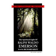 The Spiritual Light Of Ralph Waldo Emerson By Ralph Waldo Emerson And - EE712429