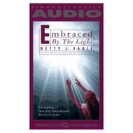 Embraced By The Light By Betty J Eadie On Audio Cassette - EE712521