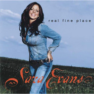 Real Fine Place By Sara Evans On Audio CD Album 2005 - EE713013