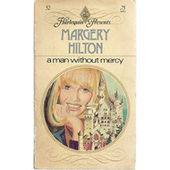 A Man Without Mercy By Margery Hilton Book Paperback - EE713453