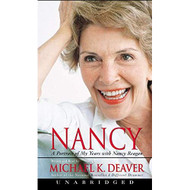 Nancy: A Portrait Of My Years With Nancy Reagan By Michael Deaver And - EE713460