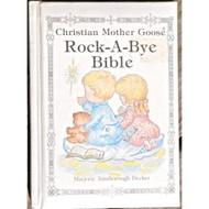 Christian Mother Goose Rock-A-Bye Bible By Marjorie Ainsboroug Decker - EE713494