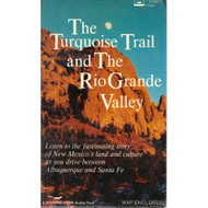 The Turquoise Trail And The Rio Grande Valley On Audio Cassette - EE713745