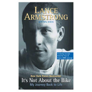 It's Not About The Bike: My Journey Back To Life By Lance Armstrong - EE713852