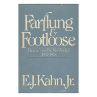 Far-Flung And Footloose: Pieces From The New Yorker 1937-1978 By Kahn - D568999