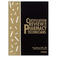 Certification Review For Pharmacy Technicians By Reifman Noah Other - D569155