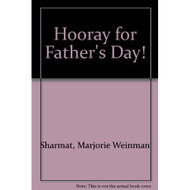Hooray For Father's Day! By Sharmat Marjorie Weinman Wallner John C - DD570408