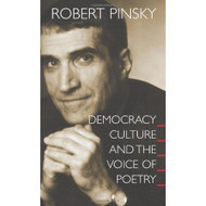 Democracy Culture And The Voice Of Poetry: The University Center For - DD570919