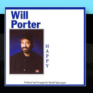 Happy By Will Porter Will Porter Performer On Audio CD Album 2010 - DD573225
