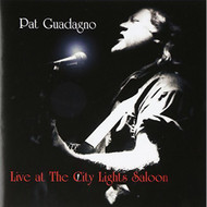 Live At The City Lights Saloon By Pat Guadagno On Audio CD Album 2004 - DD573602