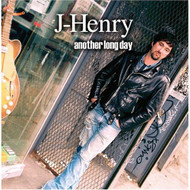 Another Long Day By J-Henry On Audio CD Album 2005 - DD573629