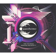 Take The Whole Midrange And Boost It By Oppenheimer On Audio CD Album  - DD574026
