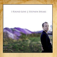I Found Love By Stephen Speaks On Audio CD Album 2010 - DD579277