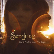 Dark Fades Into The Light By Sandrine On Audio CD Album 2008 - DD580008