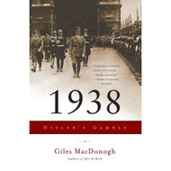 1938: Hitler's Gamble By MacDonogh Giles Book Paperback - DD582535