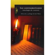 Los Centroamericanos Antologia De Cuentos With Special Reference To - DD582536