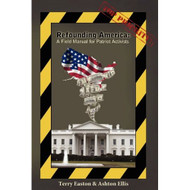 Refounding America: A Field For Patriot Activists By Easton Terry - DD582551