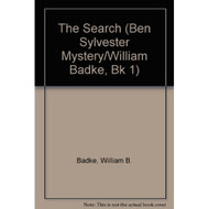 The Search Ben Sylvester Mystery By Badke William Book Paperback - DD582794