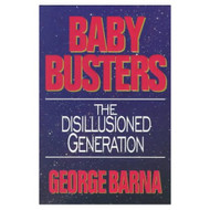 Baby Busters: The Disillusioned Generation By Barna George Book - DD582795