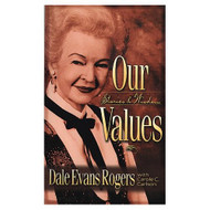 Our Values: Stories And Wisdom By Rogers Dale Evans Carlson Carole - DD582849