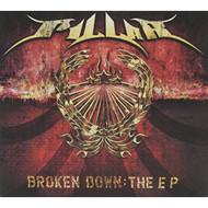 Broken Down: The Ep By Pillar On Audio CD Album 2003 - DD583027