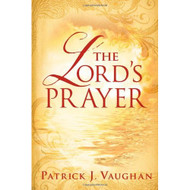 The Lord's Prayer By Vaughan Patrick J Book Paperback - DD583051