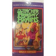 My Teacher Fried My Brains Rack Size My Teachers Books By Coville Book - DD583381