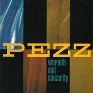 Warmth And Sincerity By Pezz On Audio CD Album 1999 - DD584053