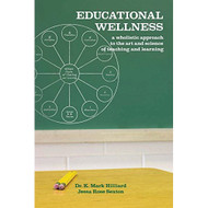 Educational Wellness By Hilliard K Mark Sexton Jessa Rose Book - DD584620
