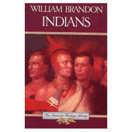Indians American Heritage By Brandon Nathaniel Book Paperback - DD584771