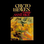 A Cry To Heaven On Audio Cassette by Rice Anne - DD585188