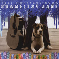 Shameless Jane By Teel Montague Cook On Audio CD Album 2008 - DD587289