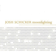 Moonlighting By Schicker Josh On Audio CD Album 2005 - DD587524