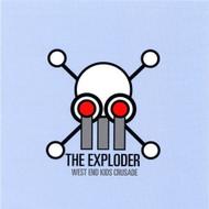 West End Kids Crusade By Exploder On Audio CD Album 2003 - DD587610