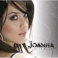 Let It Slide / This Crazy Life By Joanna On Audio CD Album 2006 - DD587661