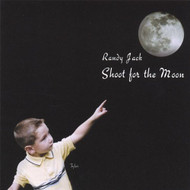 Shoot For The Moon By Jack Randy On Audio CD Album 2006 - DD587731