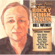 Songs From The Rocky Fork Tavern By Bill Wence On Audio CD Album 2007 - DD587755