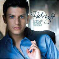 Forever Begins Tonight By Patrizio On Audio CD Album 2007 - DD593247
