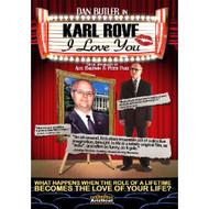 Karl Rove I Love You On DVD With Dan Butler Romance - DD595042