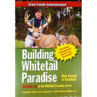 Building Whitetail Paradise Volume 4A On DVD - DD597746