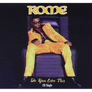Do You Like This? By Rome On Audio CD Album 1997 - DD601252