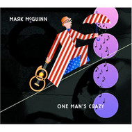 One Man's Crazy By Mark Mcguinn On Audio CD Album 2006 - DD601746